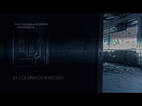 Exploring Haunted | ex Colonia di Rovegno